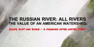 Film & Speaker Series: Russian River: All Rivers